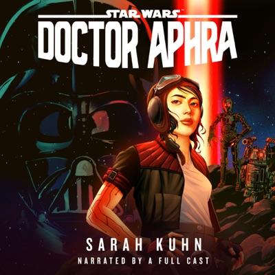 Doctor Aphra (Star Wars) (Unabridged)