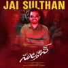 Jai Sulthan From Sulthan Single