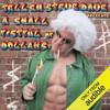 Walter Flanagan, Bryan Johnson, Brian Quinn & Sunday Jeff - Tell 'Em Steve Dave Presents: A Small Fistful of Dollahs artwork