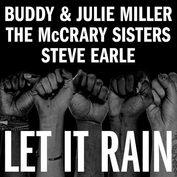 Let It Rain (feat. The McCrary Sisters & Steve Earle) - Single