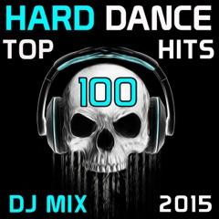 Hard Dance Top 100 Hits DJ Mix 2015