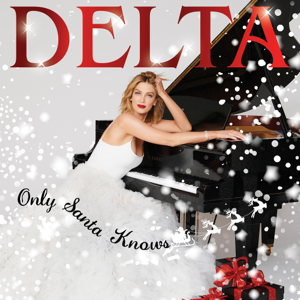 Delta Goodrem - Only Santa Knows
