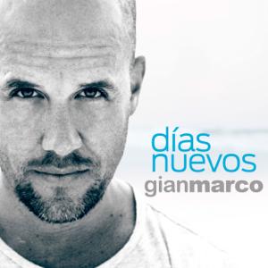 Gian Marco - Días Nuevos
