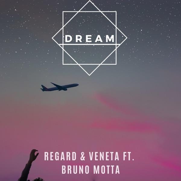 Dream (feat. Bruno Motta) [with Veneta] - Single
