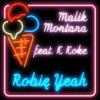 Malik Montana - Robię Yeah (feat. K Koke) artwork