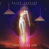 Ralph Johnson - Smooth and You (feat. Gerald Clayton)