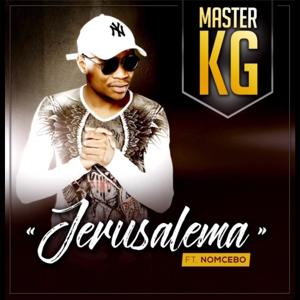 Master KG - Jerusalema feat. Nomcebo Zikode [Edit]