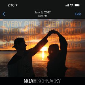 Noah Schnacky - Every Girl I Ever Loved