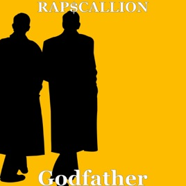 ‎Godfather - Single by RAP$CALLION