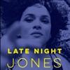 Late Night Jones