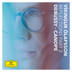 Víkingur Ólafsson - Reflections Pt. 2 / Debussy: Canope - EP