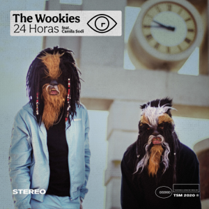 The Wookies - 24 Horas feat. Camila Sodi