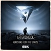 Reaching For The Stars by Aftershock iTunes Track 1