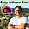 AFROSAYA The Afro-Latino Podcast
