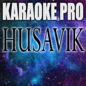 Karaoke Pro - Husavik (Originally Performed by Will Ferrell and My Marianne)