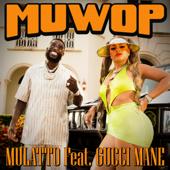 Muwop (feat. Gucci Mane) - Mulatto Cover Art