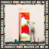 Friendly Fires & Jack Savidge - Heaven Let Me In