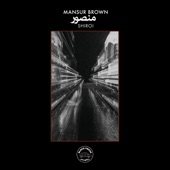 Mansur Brown - The Beginning