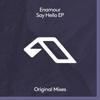 Enamour - Say Hello (feat. Meliha) artwork