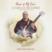 Charles Moorer & The Faithful Few - Think of Your Soul (Instrumental)