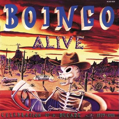 Boingo Alive - Celebration of a Decade 1978-1988 - Oingo Boingo