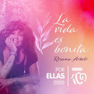 Rosana - La vida es bonita (Por ellas 2020)
