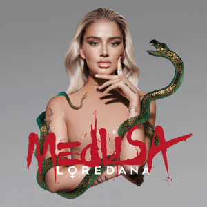 Loredana - MEDUSA