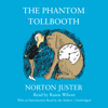 Norton Juster - The Phantom Tollbooth (Unabridged)  artwork
