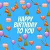 The Happy Birthday Crew - Happy Birthday To You (Generic Version) artwork