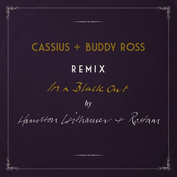 In a Black Out (Remixed by Cassius + Buddy Ross) - Single