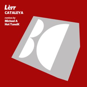 Lerr, Michael A & Hot Tuneik - Cataleya