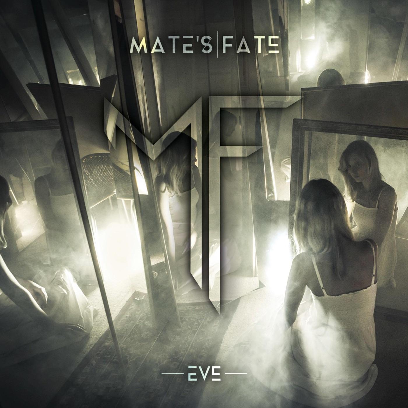 Mate's Fate - Eve (2018)