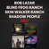 Elizabeth Bach, Peter Woods & Classified Author - Bob Lazar - Blind Frog Ranch - Skin Walker Ranch - Shadow People: 2021 (Unabridged)