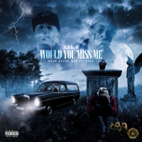 Would You Miss Me (feat. Aston Martin Piff) - Single