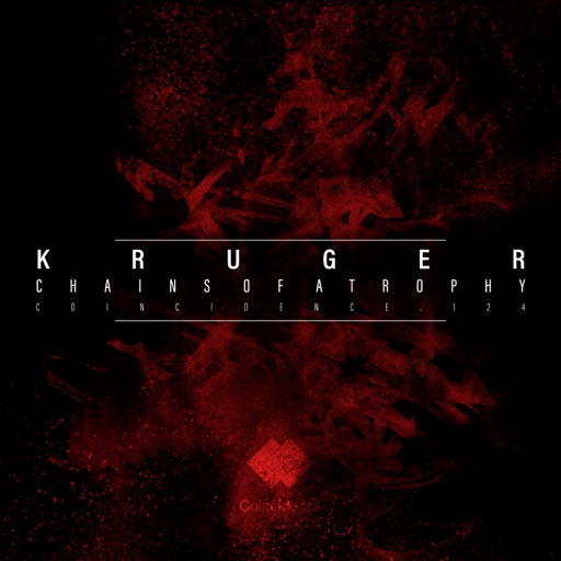 Chains of Atrophy - EP by Kruger (UK)