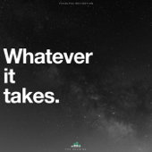 Whatever It Takes (The Meaning)