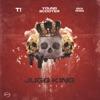 Jugg King Remix feat T I Rick Ross Single