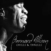 Chills & Thrills - Bernard Allison