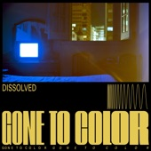 Gone to Color - Dissolved feat. Martina Topley-Bird