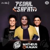 Pedra no Sapato feat Matheus Kauan Single
