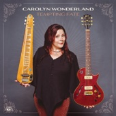 Carolyn Wonderland - It Takes A Lot To Laugh, It Takes A Train To Cry