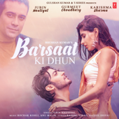 Barsaat Ki Dhun - Rochak Kohli & Jubin Nautiyal