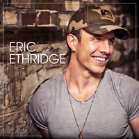 ERIC ETHRIDGE - If You Met Me First Chords and Lyrics