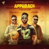 Approach feat Jovan Dhillon Harj Nagra Dilpreet Dhillon Single