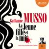 La jeune fille et la nuit suivi d'un entretien avec l'auteur - Guillaume Musso