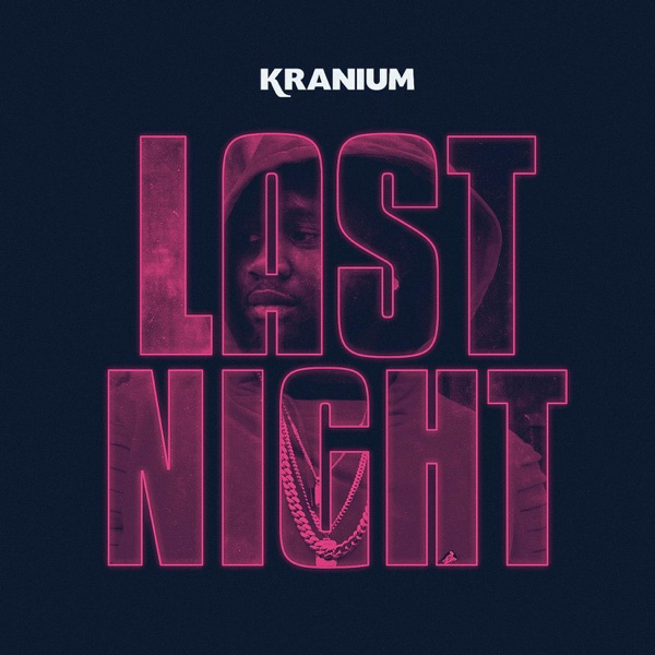 Last Night - Single