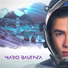 Mario Bautista – Otra Órbita [iTunes Plus M4A] | iplusall.4fullz.com