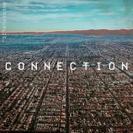 Connection - Single by OneRepublic on Apple Music