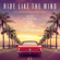 Various Artists - Ride Like the Wind