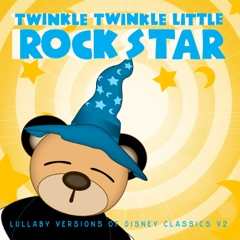 Lullaby Versions of Disney Classics, Vol. 2